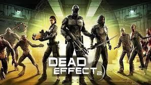 تحميل Dead Effect 2 لعبة الحرب مهكرة للاندرويد Droidyapp Net